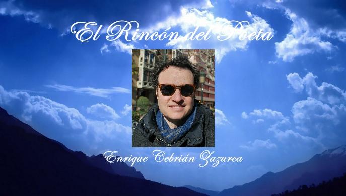 El Rincon del Poeta_Enrique Cebrian Zazurca