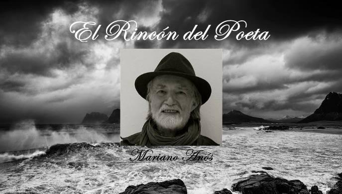 El Rincon del Poeta: Mariano Anós