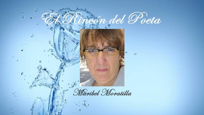 El Rincon del Poeta_Maribel Moratilla