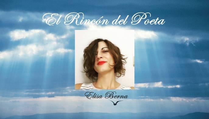 El Rincon del Poeta: Elisa Berna