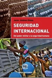 Seguridad Internacional. Del poder militar a la seguridad humana